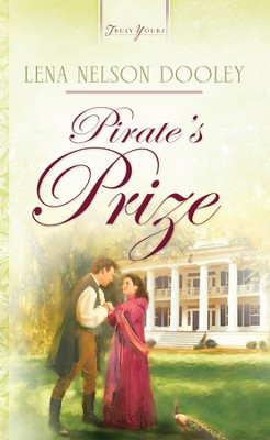 Pirate's Prize - eBook  -     By: Lena Nelson Dooley