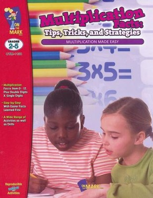 Multiplication Facts: Tips, Tricks, and Strategies  Grades 2-5  -