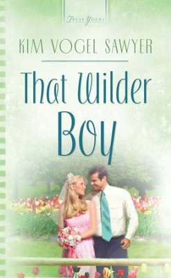 That Wilder Boy - eBook  -     By: Kim Vogel Sawyer