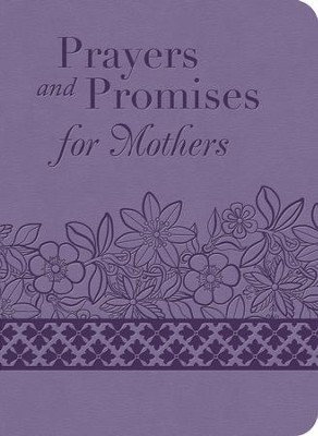 Prayers and Promises for Mothers - eBook  -