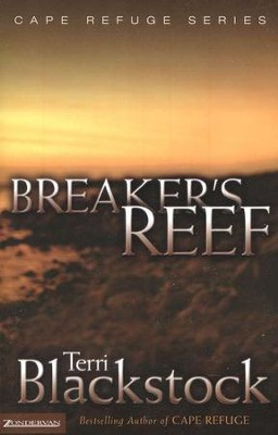 Breaker's Reef, Cape Refuge Series #4   -     By: Terri Blackstock