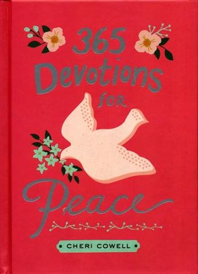 365 Devotions for Peace  -     By: Cheri Cowell