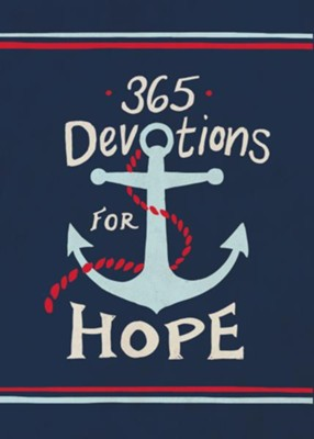 365 Devotions for Hope  -     By: Karen Whiting