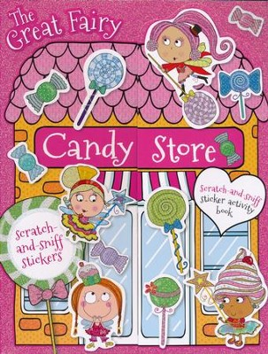 The Great Fairy Candy Store Sticker Activity Book  -     By: Believe Make