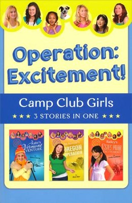 Operation: Excitement! 3 Stories in 1   -     By: Janice Hanna, Shari Barr, Linda Carlblom