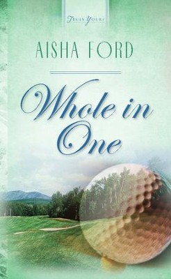 Whole In One - eBook  -     By: Aisha Ford