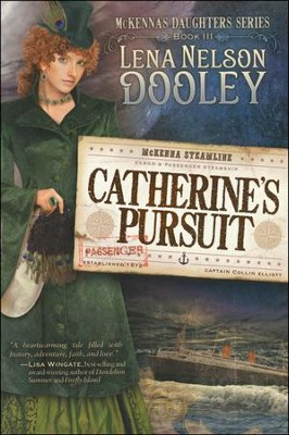 Catherine's Pursuit, McKenna's Daughters Series #3   -     By: Lena Dooley Nelson