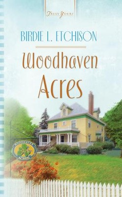 Woodhaven Acres - eBook  -     By: Birdie Etchison