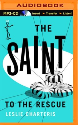 The Saint to the Rescue - unabridged audio book on CD  -     Narrated By: John Telfer     By: Leslie Charteris