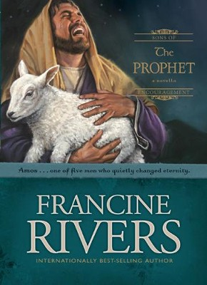 The Prophet: Amos - eBook  -     By: Francine Rivers