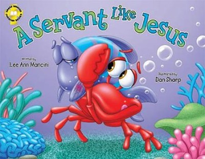 A Servant Like Jesus, Hardcover   -     By: Lee Ann Mancini