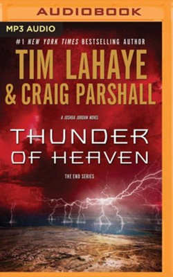 Thunder of Heaven: A Joshua Jordan Novel - unabridged audio book on MP3-CD  -     Narrated By: Stefan Rudnicki     By: Tim LaHaye, Craig Parshall