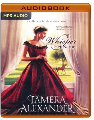 To Whisper Her Name - unabridged audio book on MP3-CD  -     Narrated By: Tavia Gilbert     By: Tamera Alexander