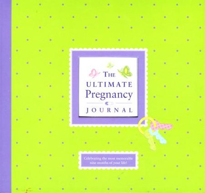 The Ultimate Pregnancy Journal   -
