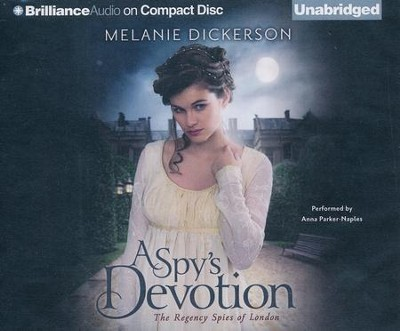#1: A Spy's Devotion - unabridged audio book on CD  -     Narrated By: Anna Parker-Naples     By: Melanie Dickerson
