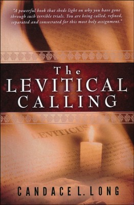 The Levitical Calling  -     By: Candace L. Long