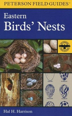 Peterson Field Guide to Eastern Birds' Nests   -     Edited By: Roger Tory Peterson, Mada Harrison     By: Hal H. Harrison     Illustrated By: Ned Smith