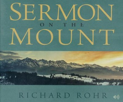 The Sermon on the Mount  -     By: Richard Rohr