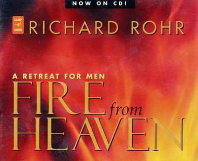 Fire From Heaven  -     By: Richard Rohr