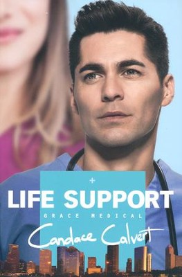 Life Support, Grace Medical Series #3   -     By: Candace Calvert
