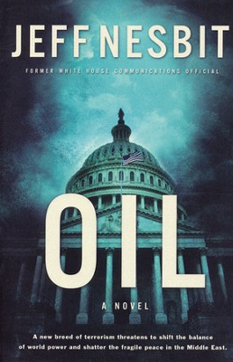 Oil, Principalities and Powers Series #2  - Slightly Imperfect  -     By: Jeff Nesbit