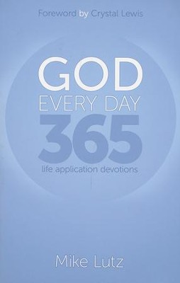 GOD Every Day 365: The Application Devotions  -     By: Mike Lutz