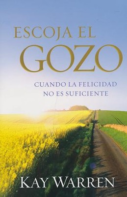 Escoja el Gozo  (Choose Joy)  -     By: Kay Warren