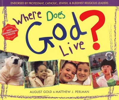 Where Does God Live?   -     By: August Gold, Matthew J. Perlman