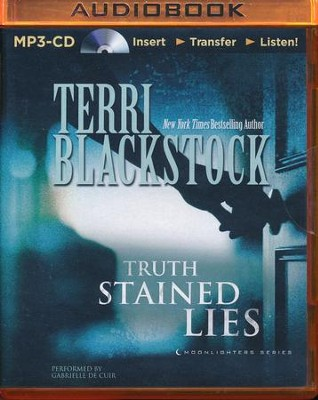 Truth Stained Lies - unabridged audio book on MP3-CD  -     Narrated By: Gabrielle De Cuir     By: Terri Blackstock