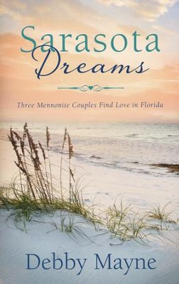 Sarasota Dreams (Florida)   -     By: Debby Mayne