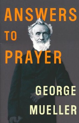 Answers to Prayer  -     By: George Mueller