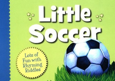 Little Soccer  -     By: Brad Herzog     Illustrated By: Doug Bowles