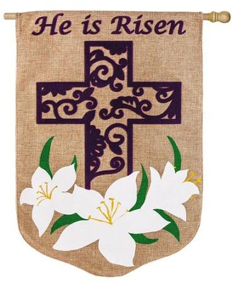 He Is Risen, Easter Lily Burlap Flag, Large  -