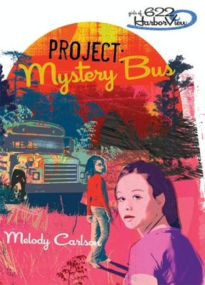 Project: Mystery Bus - eBook  -     By: Melody Carlson