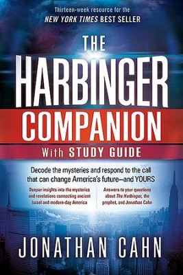 The Harbinger Companion With Study Guide: Decode the Mysteries and Respond to the Call that can Change America's Future - and Yours  -     By: Jonathan Cahn