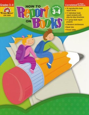 How to Report on Books, Grades 3-4   -