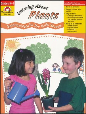 Science Works for Kids: Learning About Plants, Grades K-1   -