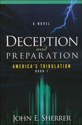 Deception and Preparation    -     By: John Sherrer