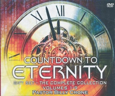 Countdown to Eternity: Volumes 1-9, 18-DVD Set   -     By: Pastor Billy Crone