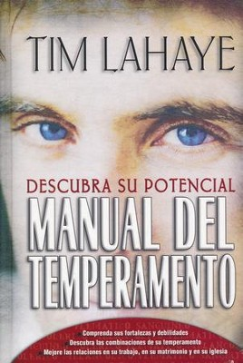 Manual del Temperamento: Descubra Su Potencial  (Your Temperament: Discover Your Potential)  -     By: Tim F. LaHaye