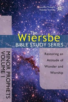 The Wiersbe Bible Study Series: Minor Prophets Vol. 1: Restoring an Attitude of Wonder and Worship - eBook  -     By: Warren W. Wiersbe
