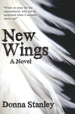 New Wings  -     By: Donna Stanley