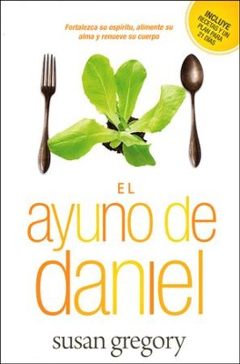 El ayuno de Daniel , The Daniel Fast  -     By: Susan Gregory