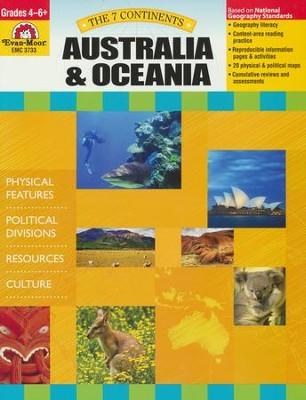 The Seven Continents: Australia and Oceania, Grades 4-6+   -