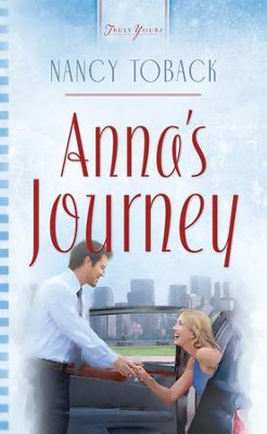 Anna's Journey - eBook  -     By: Nancy Toback