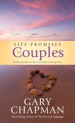 Life Promises for Couples: God's Promises for You and Your Spouse  -     By: Gary Chapman