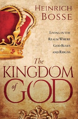 The Kingdom of God  -     By: Heinrich Bosse