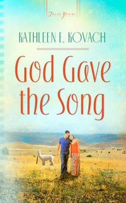 God Gave the Song - eBook  -     By: Kathleen Kovach