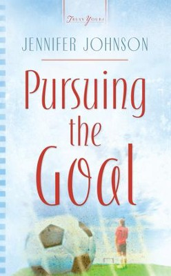 Pursuing The Goal - eBook  -     By: Jennifer Johnson
