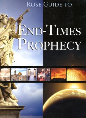 Rose Guide to End-Times Prophecy  -     By: Timothy Paul Jones